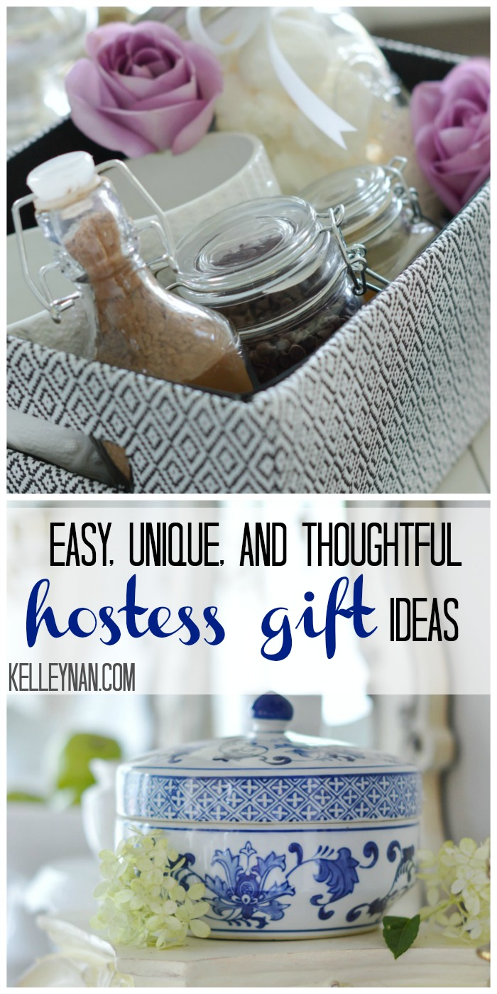Easy, Unique, and Thoughtful Hostess Gift Ideas | Kelley Nan