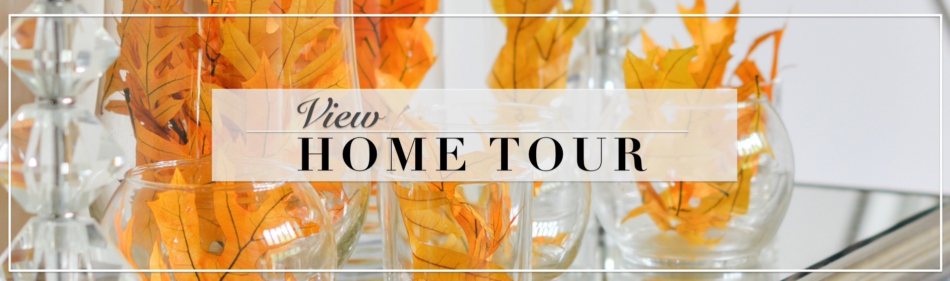 Home Tour Blog Slider- Fall
