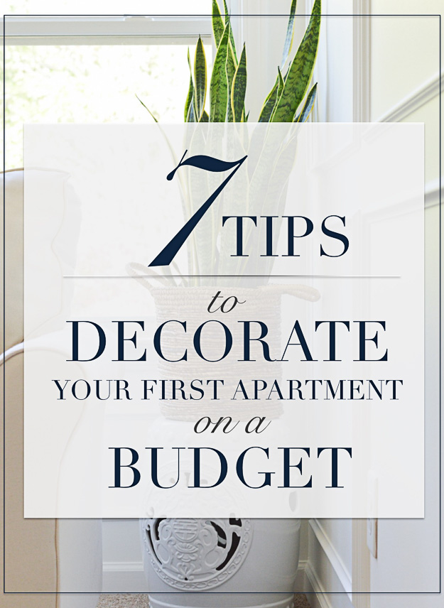 Seven Ways To Decorate Your First Apartment On A Budget Kelley Nan Extraordinary First Apartment Decorating Ideas