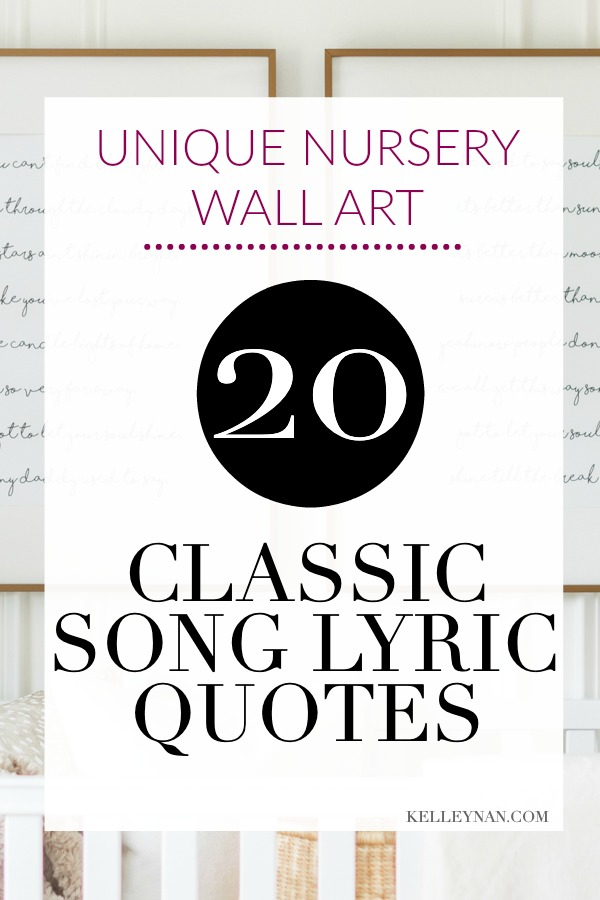 20 Classic Song Lyric Quotes Perfect for Nursery Wall Art ...