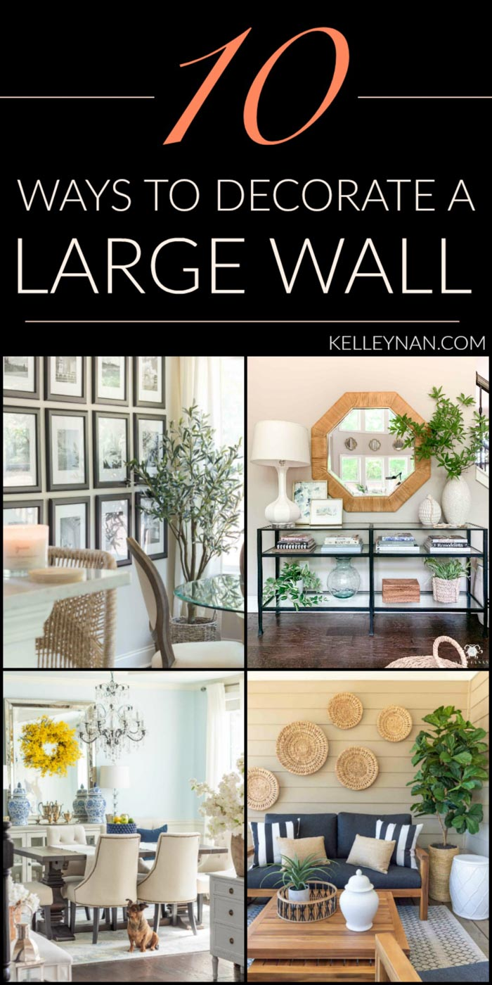 10 Ways to Decorate a Large Wall!