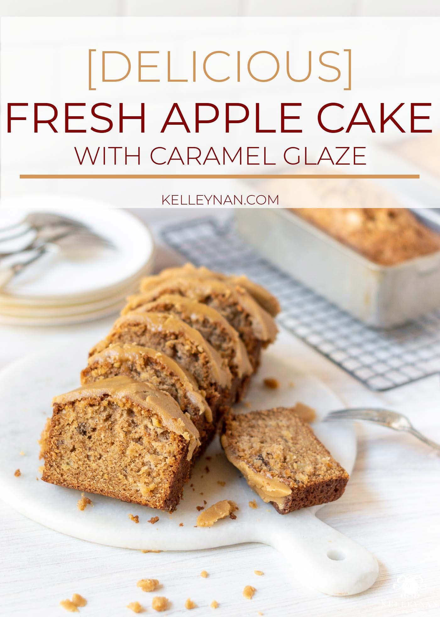 Fresh Apple Cake Recipe with Caramel Glaze