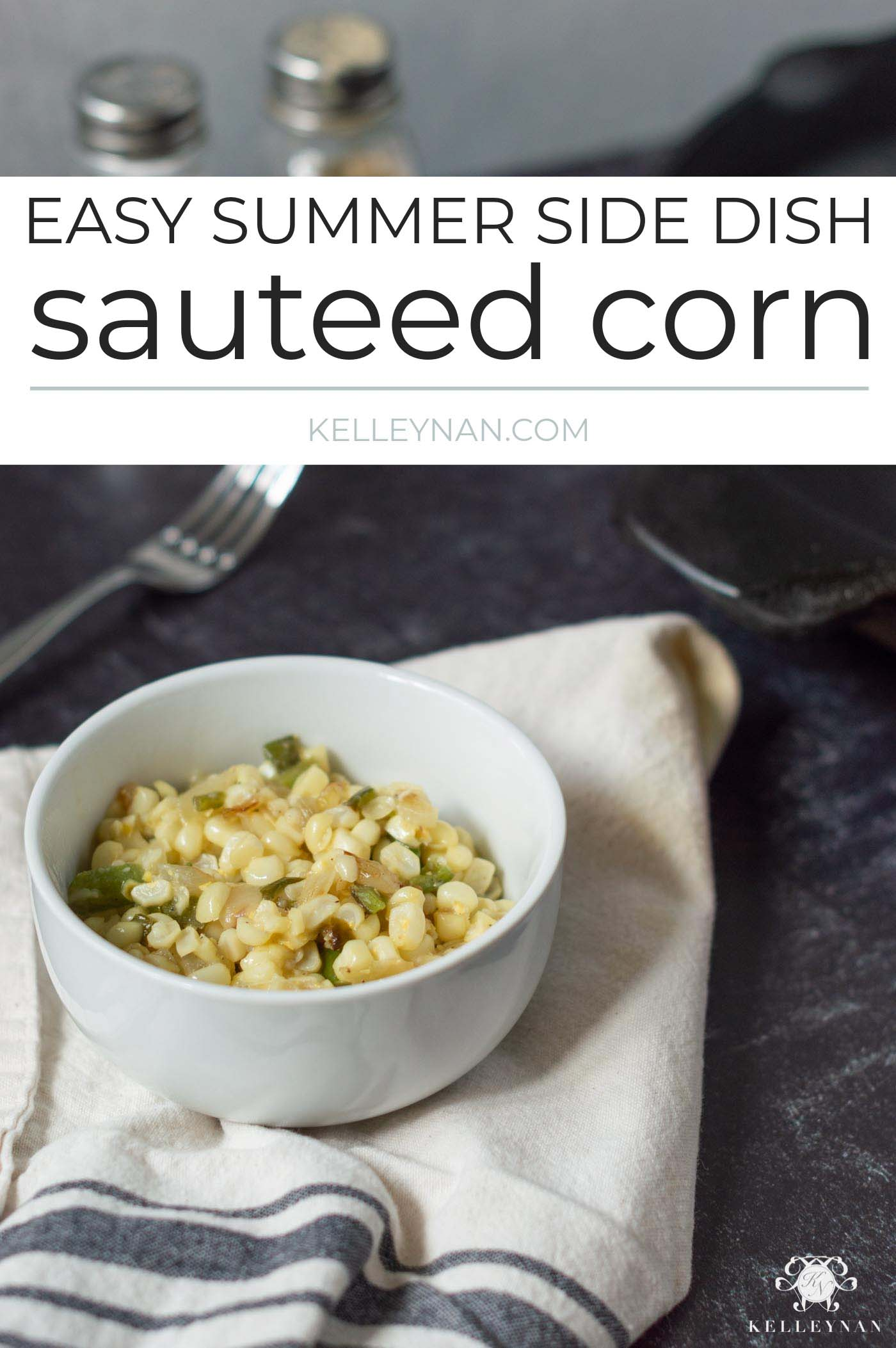Easy Summer Side Dish Recipe: How to Make Sauteed Corn
