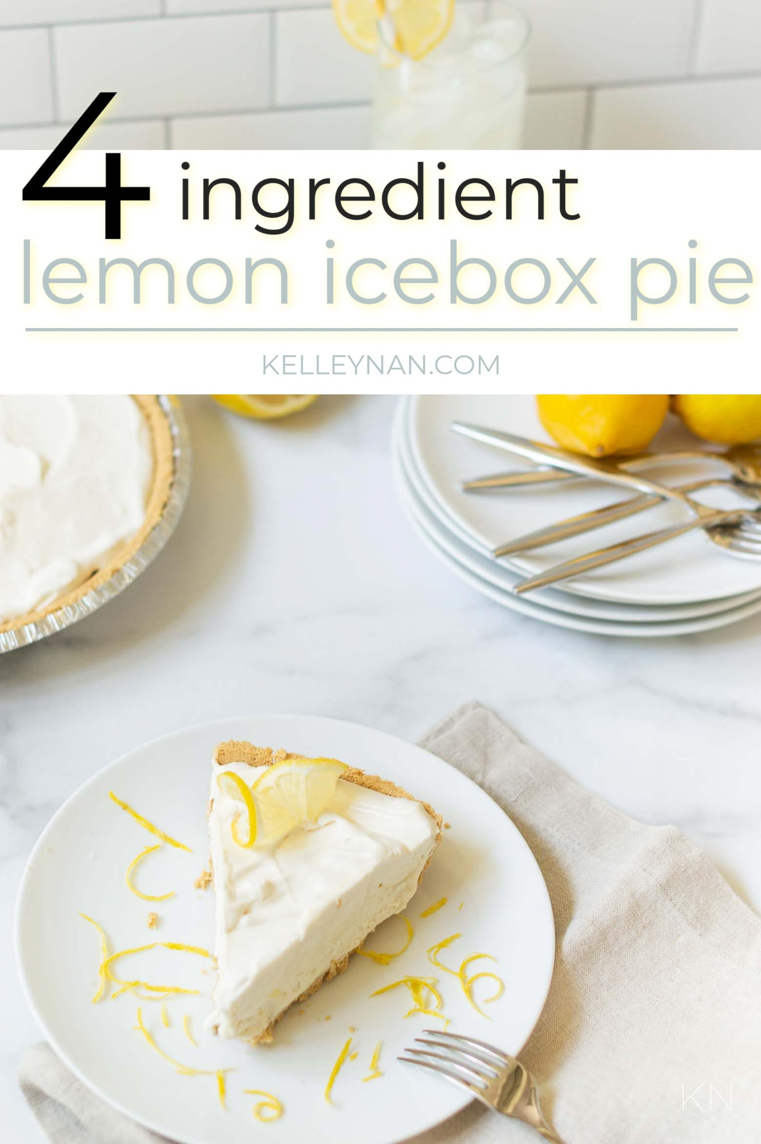 Simple (No Bake) Lemon Icebox Pie with Only Four Ingredients!